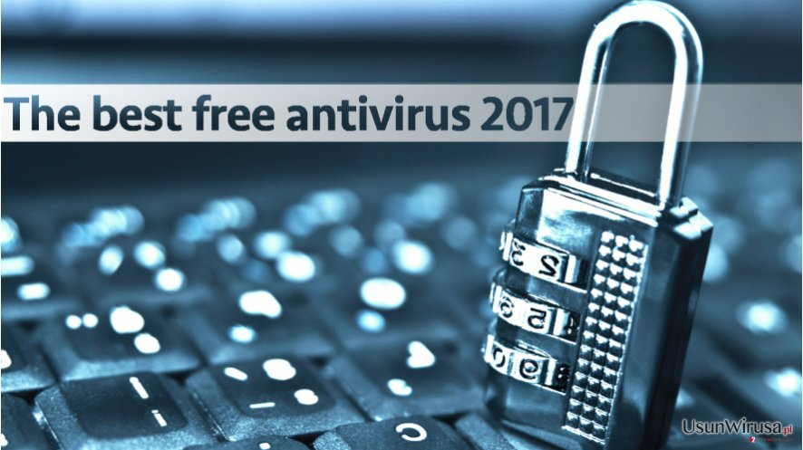 The best free antivirus 2017