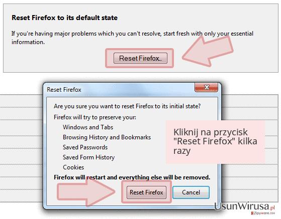 Kliknij na przycisk 'Reset Firefox' kilka razy