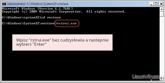 Wpisz 'rstrui.exe' bez cudzysłowia a nastepnie wybierz 'Enter'